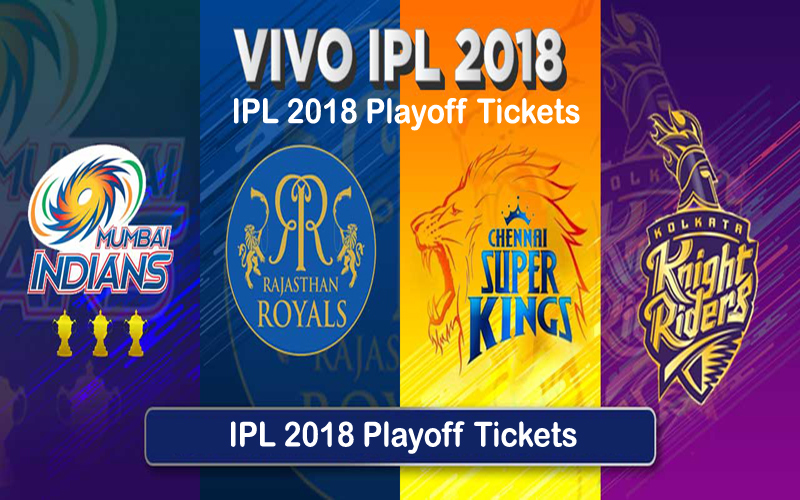 IPL 2018 Playoff Tickets